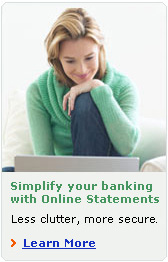 Simplify you banking with Online Statements.