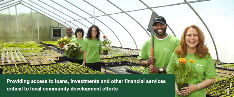 Providing access to loans, investments and other financial services critical to local community development efforts.