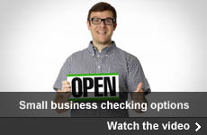 Go to page where you can play the video about small business checking options.
