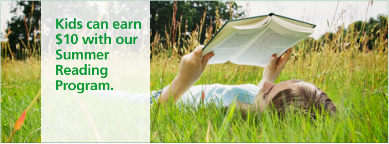 Kids can earn $10 with our Summer Reading Program.